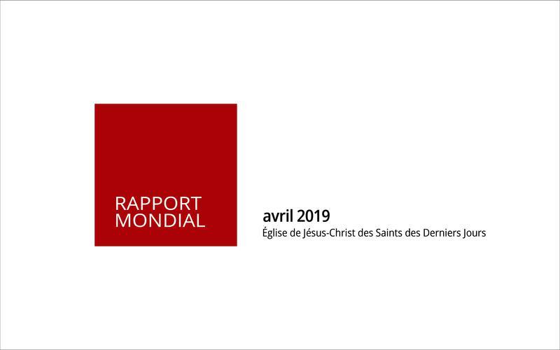 Rapport mondial d'avril 2019